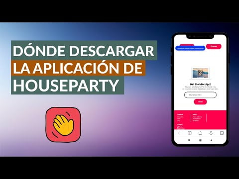 Where can I download the App HouseParty