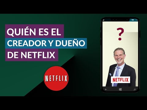 Who Is The Creator And Owner Of Netflix?