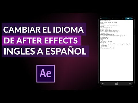 Changing The Language Of Adobe After Effects From English To Spanish