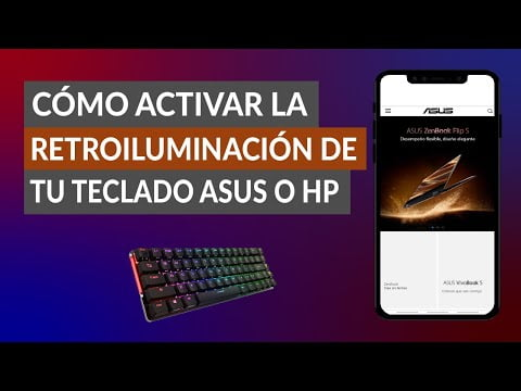How To Turn On The Backlight Of Your Asus, Hp, Dell, Samsung Keyboard