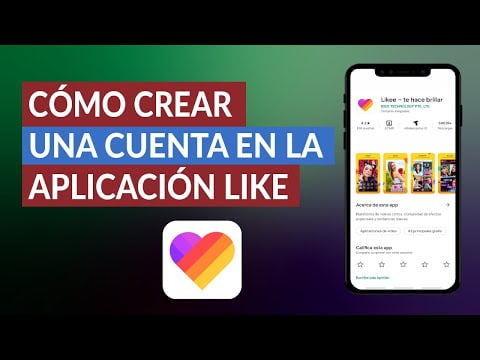 C & oacu you, how I create an account in the application & oacute; n Like App on Android