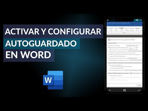 C & oacute; Ac mo tivate and Configure Function & oacute; n Autosave in Word