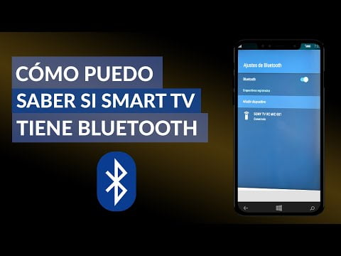How I Can Know If My Smart Tv Has Bluetooth