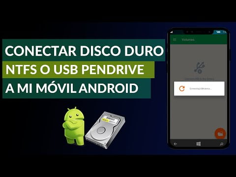 Connecting An Ntfs Hard Disk Or Usb Flash Drive To My Android Phone