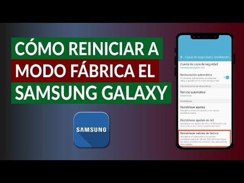 How To Reset Or Reset To Factory Mode The Samsung Galaxy Easily?