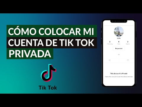 Or How To Make My Account Private Tik Tok -Step By Step