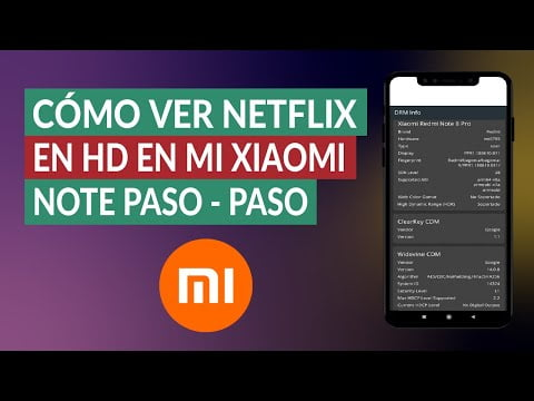 C & oacute; mo watch Netflix in HD on my cell Xiaomi Note Manner F & aacute; cil and R & aacute; ask