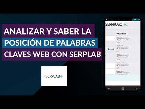 How To Analyze And Know The Position Of The Keywords Of My Website Using Free Serplab