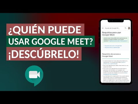 Who Can Use Google Meet? Requirements To Use The App