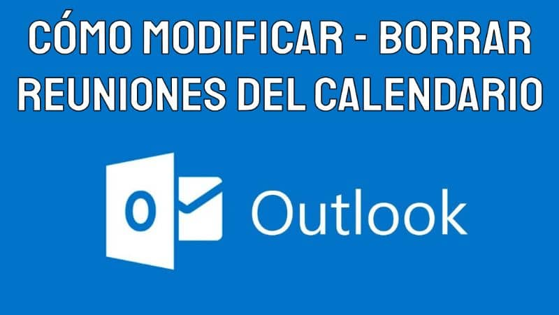 How to Modify or Delete Appointments or Meetings from Outlook Calendar