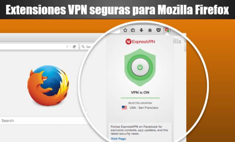 What are the Best Secure VPN Extensions for Mozilla Firefox?