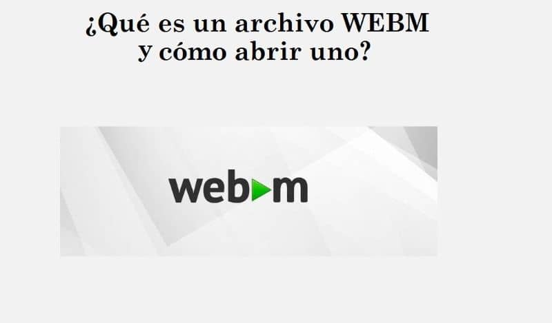 What is a WEBM File and how to Open one?  Step by step (Example)