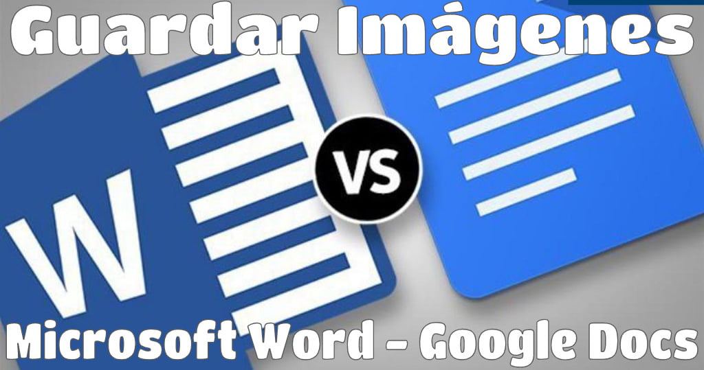 Saving Images From Microsoft Word And Google Docs Easily