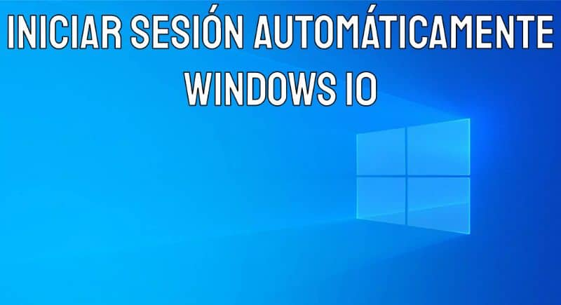 How to Automatically Sign in to Windows 10 without Asking for Password