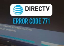 How to Fix DirecTV Error 771 No Satellite Signal?  - Easy and Fast (Example)