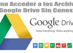 How to View and Access Google Drive Files Without Internet Connection