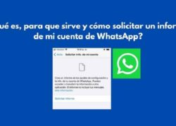 What is it, what is it for and how to Request a Report from my WhatsApp Account?