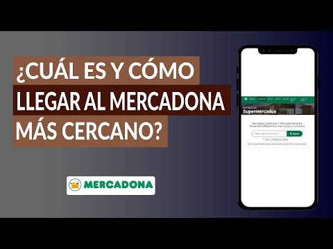 What is it and how to get to the nearest Mercadona?  How to know where the Mercadona is closest to me